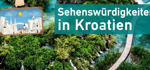Sehenswürdigkeiten in Kroatien: Beitragsbild