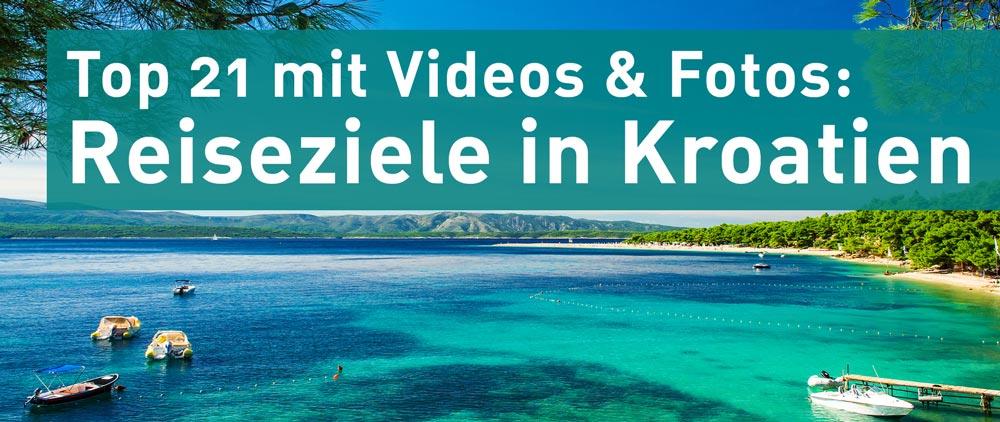 Reiseziele Kroatien Top 21